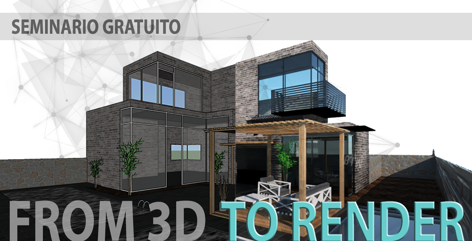 TORINO 15/05/2019 From 3D to Render: i plugin di rendering per SketchUp Pro